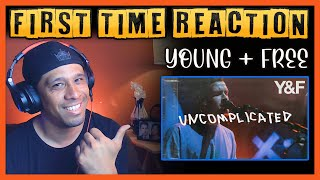 UNCOMPLICATED by HILLSONG YOUNG AND FREE - FIRST TIME REACTION VIDEO