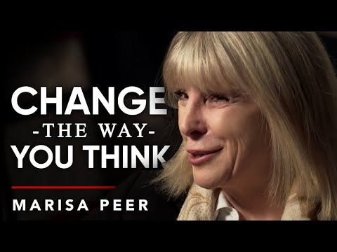 HOW TO CHANGE THE WAY YOU THINK - Marisa Peer | London Real