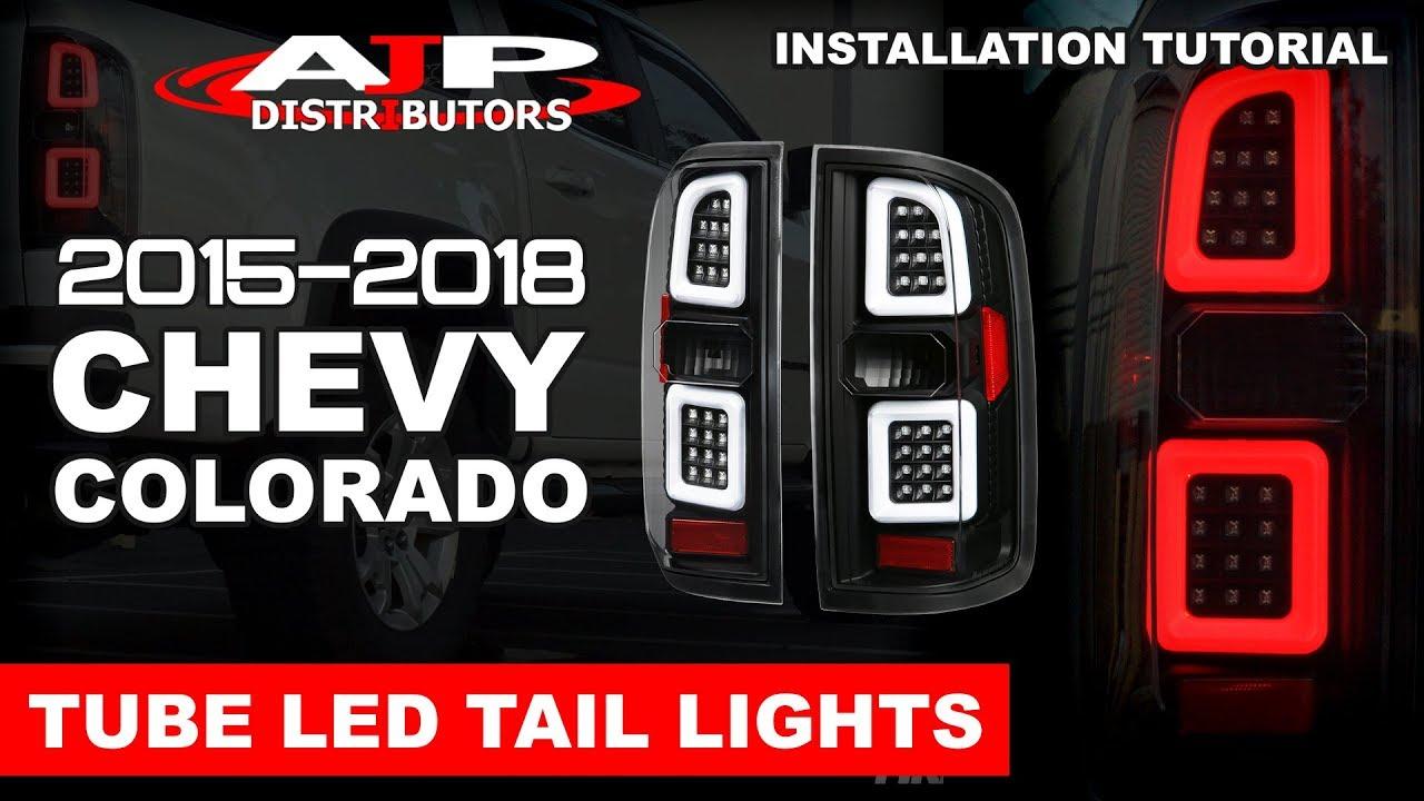 15-18 CHEVY COLORADO TUBE LED TAIL LIGHTS INSTALL - AJP DISTRIBUTORS