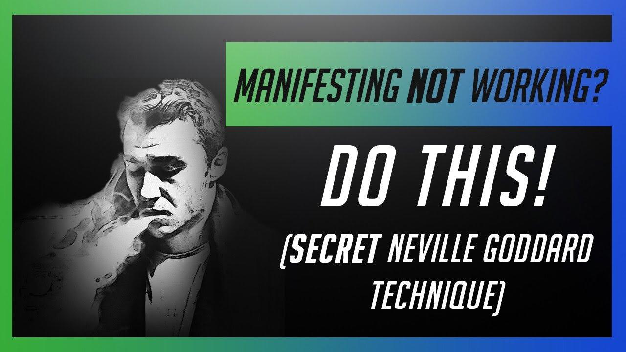 Download Manifestations NOT working? Do This! (SECRET Neville Goddard Technique)
