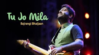 Tu Jo Mila (Bajrangi Bhaijaan) | Arijit Singh Live |  Heart Touching Performance