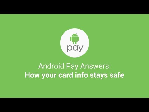 Android Pay Answers: How your card info stays safe