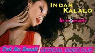 Indah Kalalo - Tak Ku Sesali [Official Music Video]