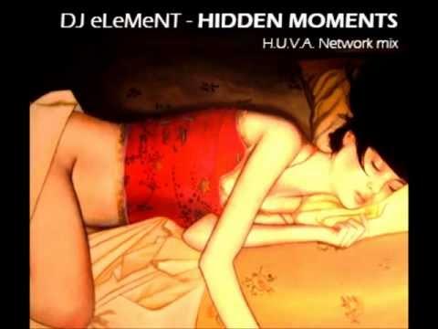 dj eLeMeNT - Hidden moments (H.U.V.A. Network chillout mix)