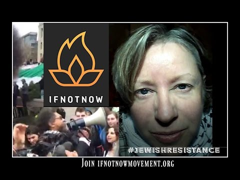 Join The Jewish Resistance: If Not Now