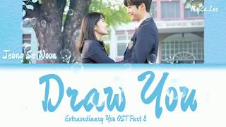 Download lagu [Sub Indo] Jeong Se Woon (정세운)– Draw You (너를 그린다) (Extraordinary You OST Part 8) Lyrics