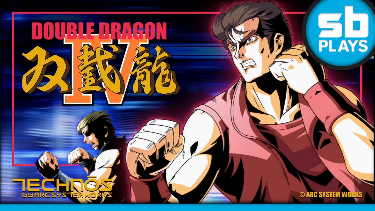 First Play: Double Dragon IV