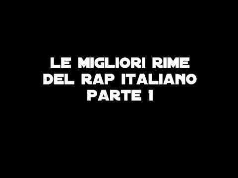 LE MIGLIORI RIME E INCASTRI DEL RAP ITALIANO-PARTE 1