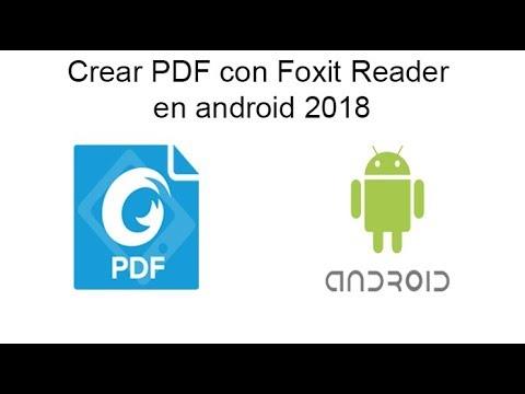 Crear PDF Con Foxit Reader En Android 2018