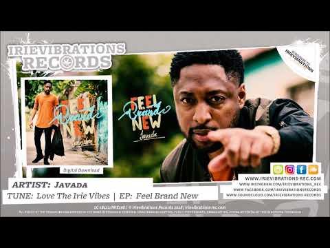 Javada - Love The Irie Vibes (Feel Brand New EP)