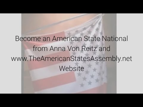 become-an-american-state-national-by-anna-von-reitz