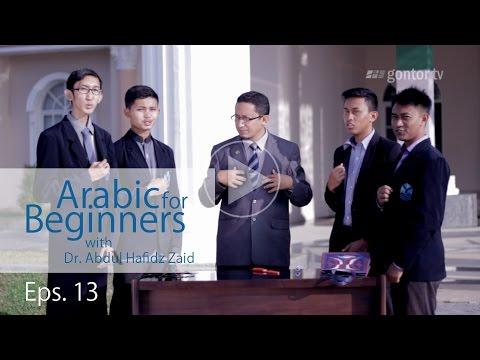 Arabic for Beginners - العربية للمبتدئين - Eps 13 - Bahasa Arab untuk Pemula