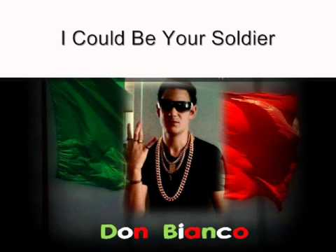 I Could Be Your Soldier - Don Bianco