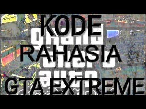 Kode Rahasia Yang Belum Kamu Ketahui Di GTA Extreme Indonesia