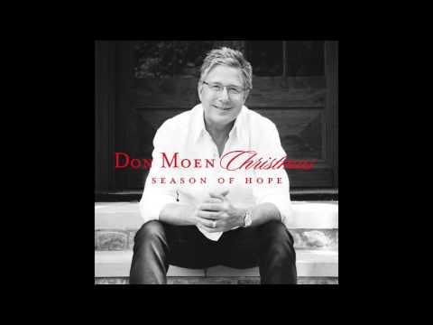 Don Moen - Christmas: A Season of Hope Full Album (Christmas Music)