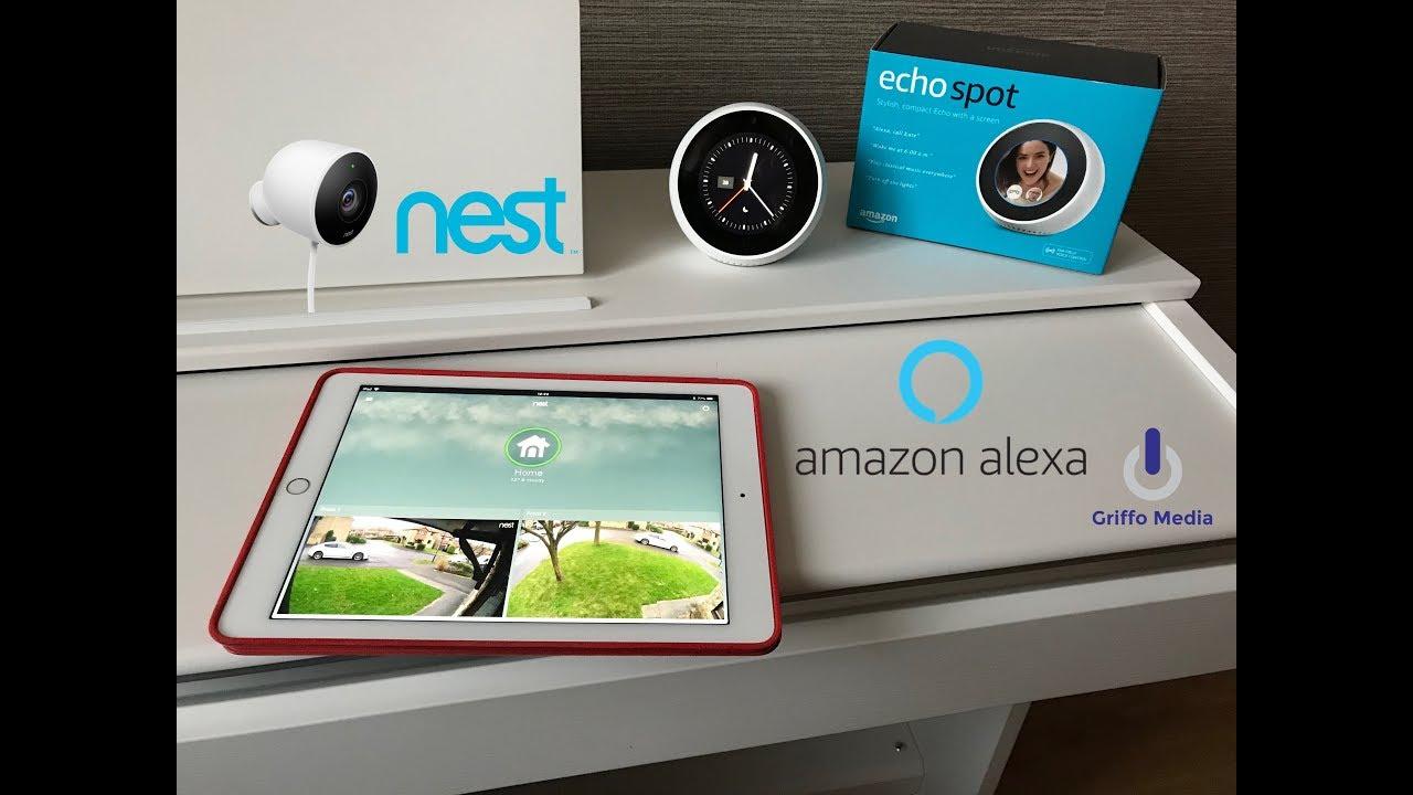 Amazon Alexa Echo Spot & Show - Nest Cam Indoor & Outdoor Skill Review