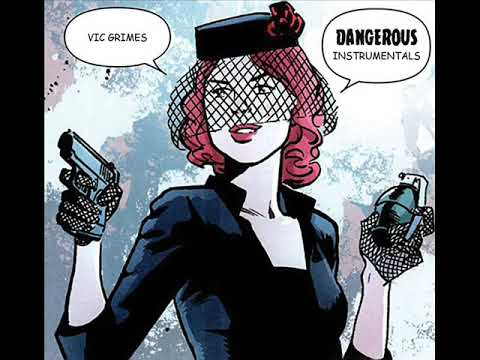 Vic Grimes Presents: Dangerous Instrumentals