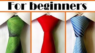 How to tie a tie - 3 simple Necktie knots easy to tie