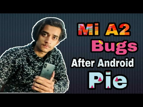 Mi A2 Top 8 Bugs After Android Pie 9 0 Update😢 Solution