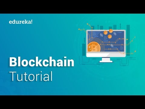 Blockchain Tutorial | Blockchain Technology | Blockchain Explained | Blockchain Training | Edureka
