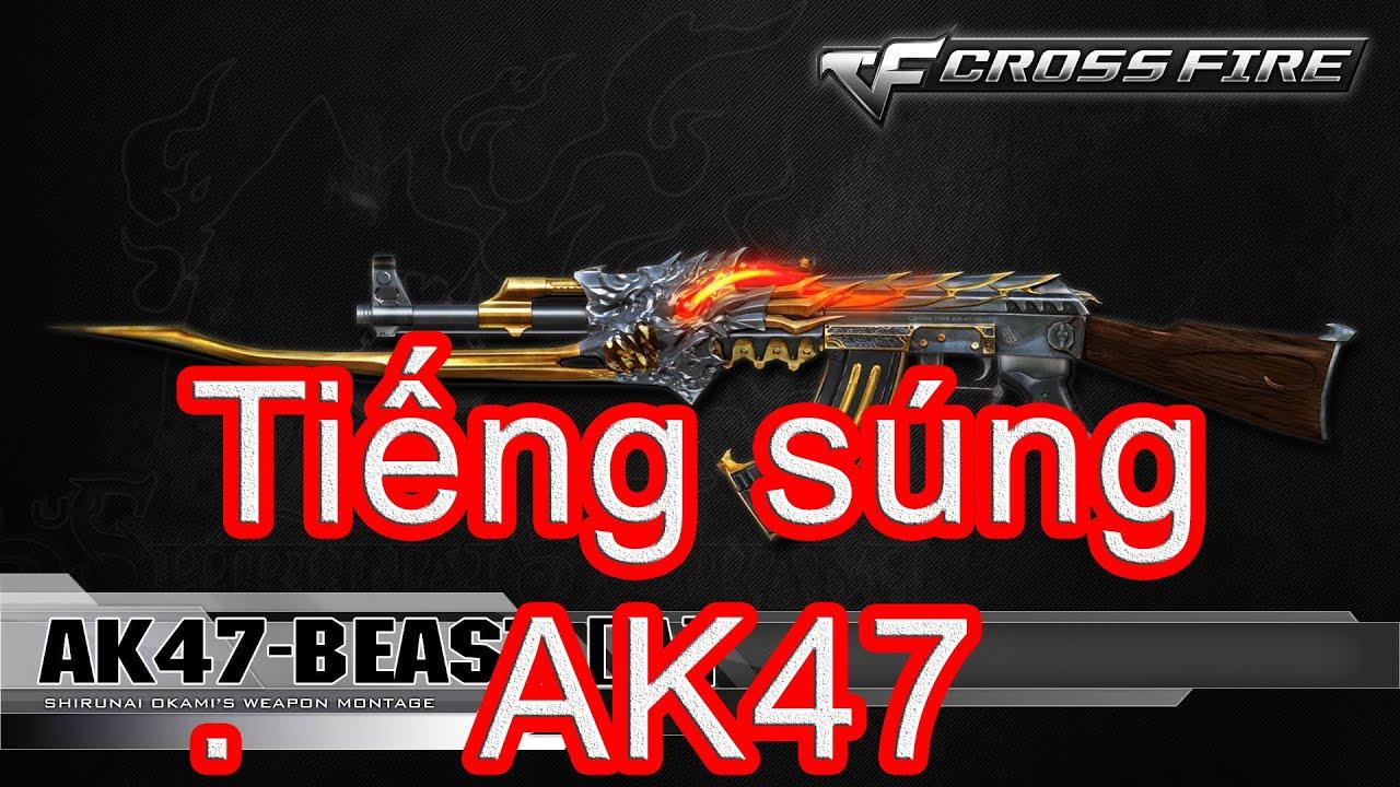 Tiếng Súng AK 47
