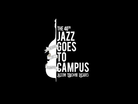 The 40th Jazz Goes To Campus Official Video Trailer
