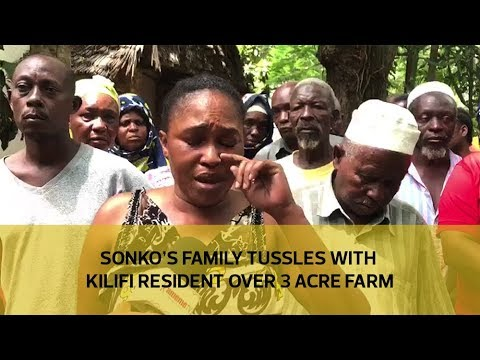 Sonko's family tussles with Kilifi resident over 3 acre farm