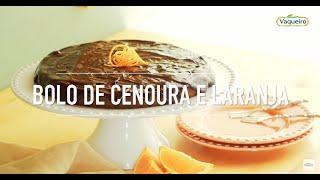 Bolo de Cenoura e Laranja Vaqueiro