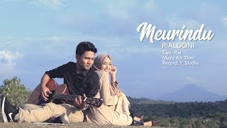 Gambar cover RIALDONI - MEURINDU (Official Video Klip)