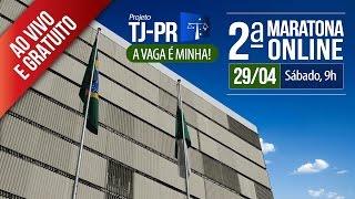 Concurso TJPR  | 2ª Maratona Online
