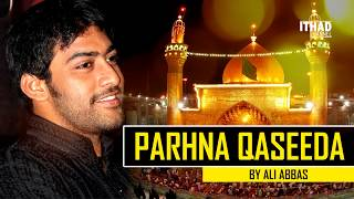 parhna-qaseeda-haq-de-wali-da-by-ali-abbas---muharram-special-2017