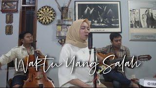 Download Waktu Yang Salah - Thantri Sundari Version