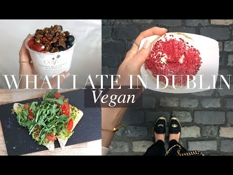 What I Ate Out in a Week/Vegan Food in Dublin | JessBeautici