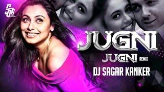 JUGNI JUGNI_REMIX - Dj Sagar Kanker 2020 ||