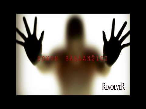 Sonun Başlanğıcı - RevolveR