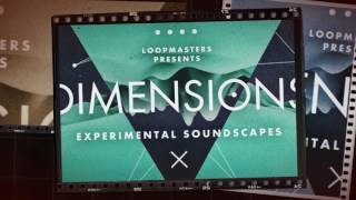 Dimensions Experimental Soundscapes - Atmospheric Cinematic Samples