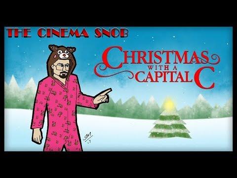 Christmas With A Capital C.Christmas With A Capital C The Cinema Snob