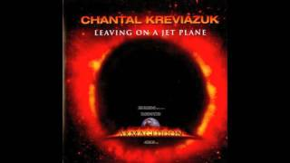 Leaving On a Jet Plane - Chantal Kreviazuk With Lyrics