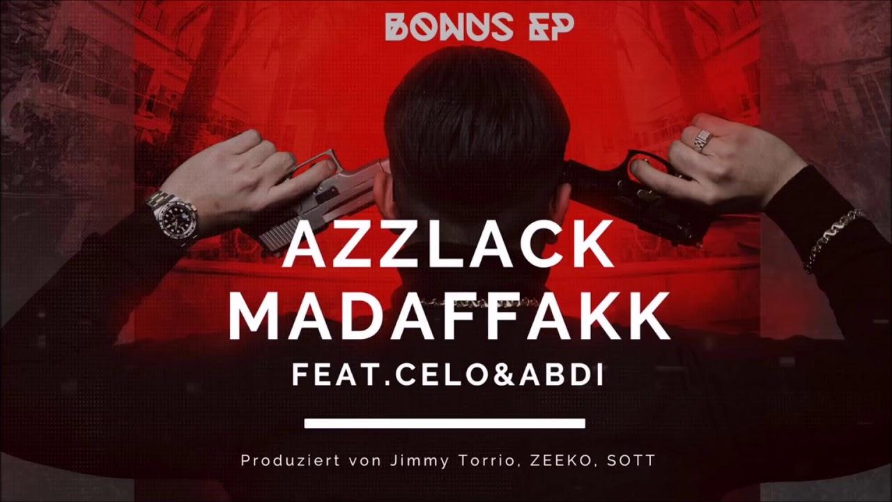 Capo Azzlack Madaffakk Feat Celo Abdi Prod Von Jimmy Torrio Sott Zeeko Official Audio