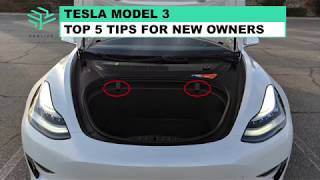 Tesla Model 3 - Top 5 Tips for New Owners