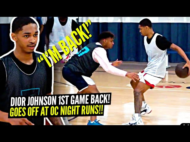 Dior Johnson Brings The TRICKS Out The Bag In FIRST GAME BACK!! COOKING All Night Long at OC Runs!