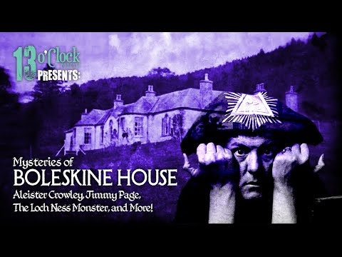 Episode 177 - Boleskine House: Aleister Crowley, Jimmy Page, and More!