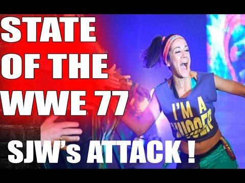 SJW's Attack BAYLEY's Hugger Shirt - STATE OF THE WWE 77 - WWE News
