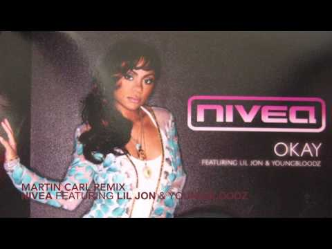 Martin Carl Remix -Nivea featuring Lil Jon & YoungBloodZ Okay
