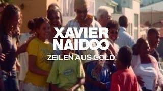 Xavier Naidoo - Zeilen aus Gold [Official Video]