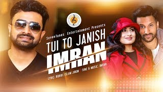 Tui To Janish Imran Mp3 Song Download