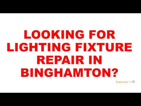 Binghamton Lighting Fixture Repair
