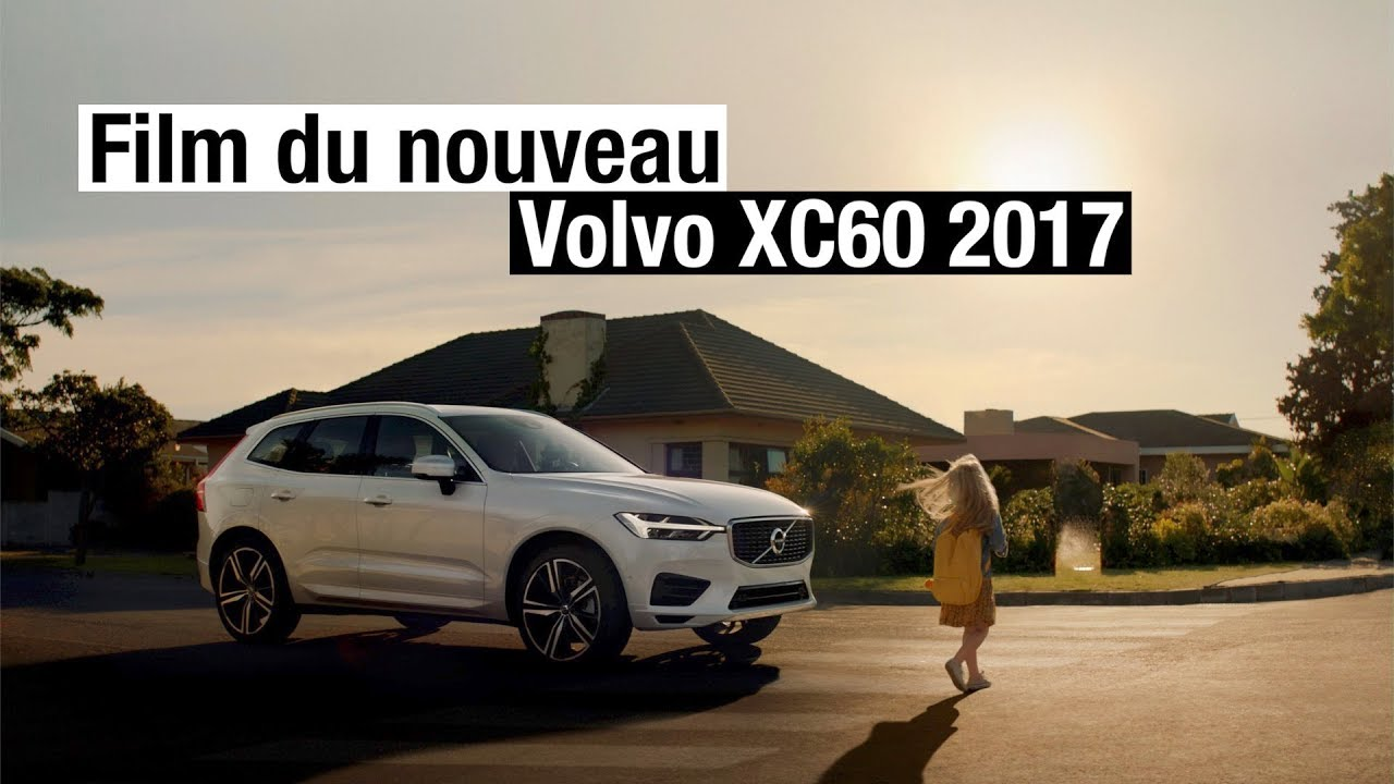 pub nouveau volvo xc60 2017 mouvante po tique youtube. Black Bedroom Furniture Sets. Home Design Ideas