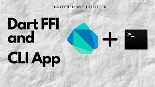 Dart FFI And CLI | CLI Using Dart2native And FFI