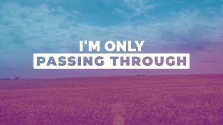 Only Passing Through | Legacy Five | Southern Gospel Music